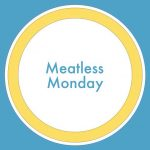 Meatless Monday: Are you in?